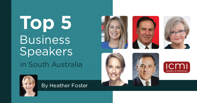 A graphic titled 'Top 5 Business Speakers in South Australia' with 5 headshots of speakers